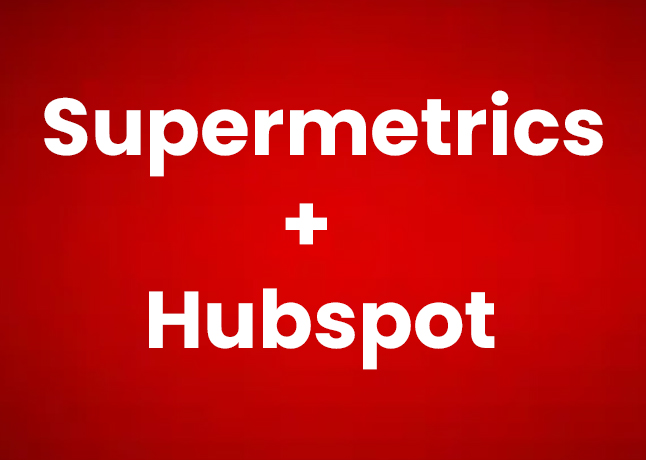 Get Started With Supermetrics HubSpot Connector Today