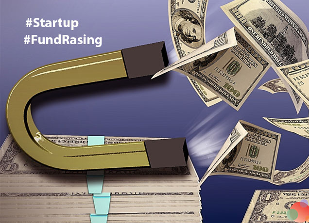 Know How To Raise Fund For Your Startup