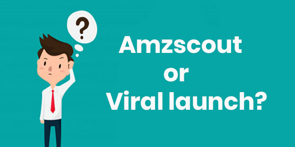Amzscout Or Viral Launch