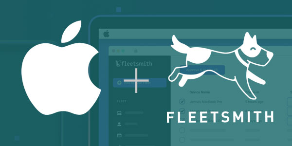 Apple Acquires Fleetsmith To Move Into Mobile Device Management Sector