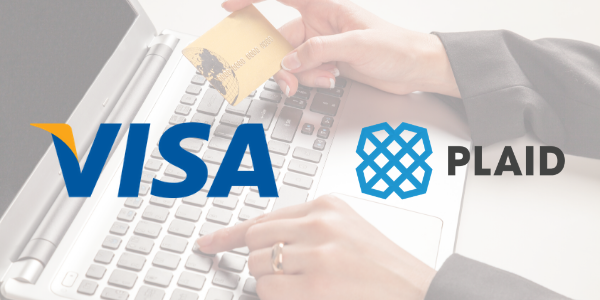 Visa To Buy Fintech Startup Plaid For the Double of Its Total Valuation